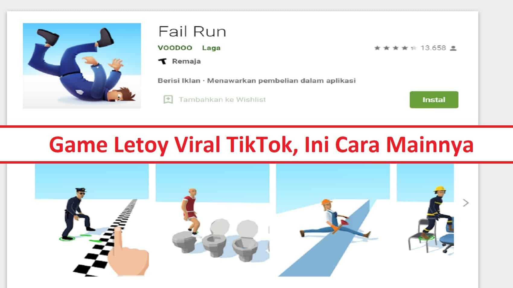 Cara-Membuat-Konten-Tiktok-Game-Letoy-Fail-Run