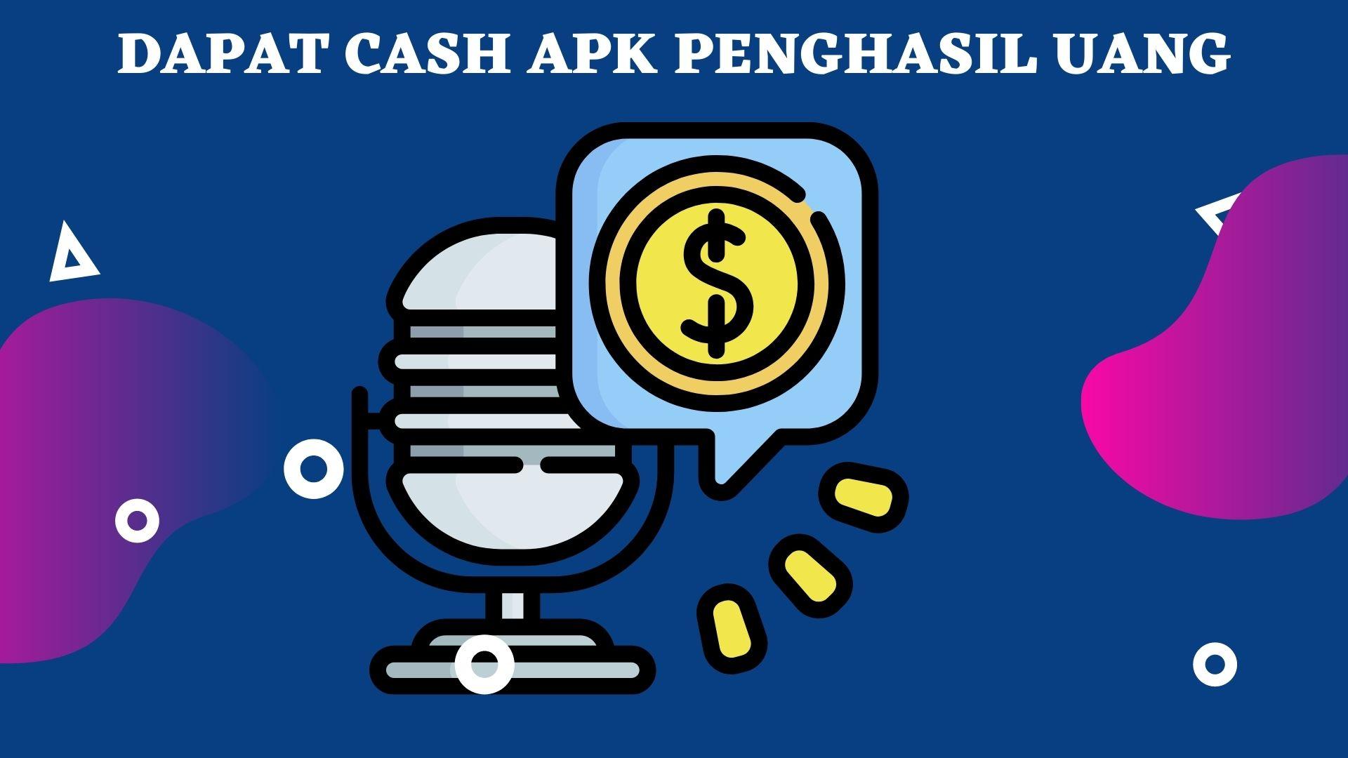 Cara-Mengunduh-Dapat-Cash-APK